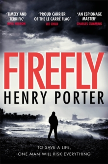 Firefly : Winner of the 2019 Wilbur Smith Adventure Writing Prize, Paperback / softback Book