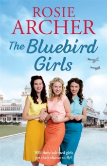 The Bluebird Girls : The Bluebird Girls 1, Hardback Book