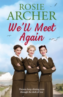 We'll Meet Again : The Bluebird Girls 2, Hardback Book