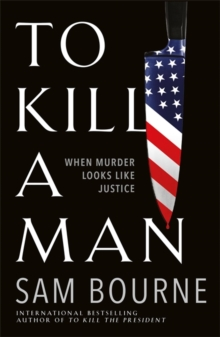 To Kill a Man, Hardback Book
