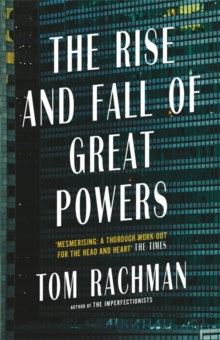 The Rise and Fall of Great Powers, Paperback / softback Book