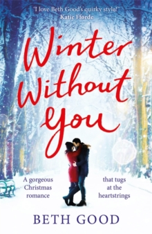 Winter Without You : The heartwarming and emotional read for Christmas 2018, Paperback / softback Book