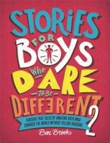 Stories for Boys Who Dare to be Different 2, Hardback Book