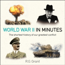 World War II in Minutes, Paperback / softback Book