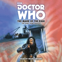 Doctor Who: The Mark of the Rani : 6th Doctor Novelisation, CD-Audio Book