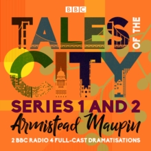 Tales of the City: Series 1 and 2 : Two BBC Radio 4 full-cast dramatisations, eAudiobook MP3 eaudioBook