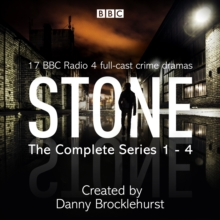 Stone: The Complete Series 1-4 : 17 BBC Radio 4 full-cast crime dramas, eAudiobook MP3 eaudioBook