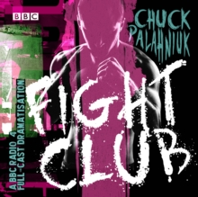 Fight Club : A BBC Radio 4 full-cast dramatisation, eAudiobook MP3 eaudioBook