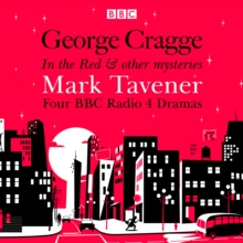 George Cragge: In the Red & other mysteries : Four BBC Radio 4 dramas, eAudiobook MP3 eaudioBook
