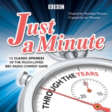 Just a Minute: Through the Years : 12 classic episodes of the much-loved  BBC Radio comedy game