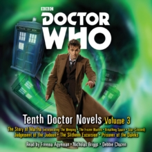 Doctor Who: Tenth Doctor Novels Volume 3 : 10th Doctor Novels, CD-Audio Book
