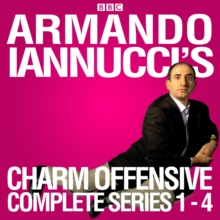 Armando Iannucci's Charm Offensive: Series 1-4 : The Complete BBC Radio 4 Collection, eAudiobook MP3 eaudioBook