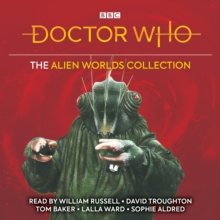 Doctor Who: The Alien Worlds Collection : Five classic novelisations of TV adventures on alien planets!, eAudiobook MP3 eaudioBook