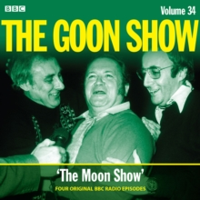 The Goon Show: Volume 34 : Four episodes of the anarchic BBC radio comedy, CD-Audio Book