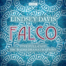 Falco: The Complete BBC Radio collection : Five full-cast dramatisations, eAudiobook MP3 eaudioBook