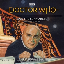 Doctor Who and the Sunmakers : 4th Doctor Novelisation, eAudiobook MP3 eaudioBook