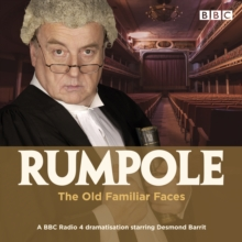 Rumpole and the Old Familiar Faces : A BBC Radio 4 full-cast dramatisation, eAudiobook MP3 eaudioBook