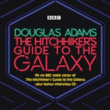 The Hitchhiker's Guide to the Galaxy: The Complete Radio Series, CD-Audio Book