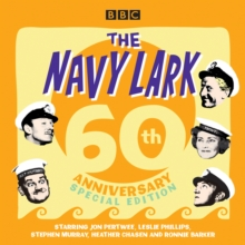 The Navy Lark: 60th Anniversary Special Edition, eAudiobook MP3 eaudioBook