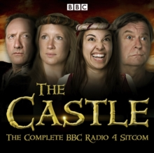 The Castle : The Complete BBC Radio 4 Sitcom, eAudiobook MP3 eaudioBook