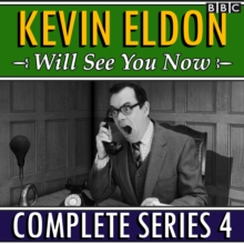 Kevin Eldon Will See You Now : The Complete Series 4, eAudiobook MP3 eaudioBook