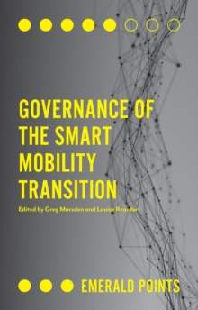 Governance of the Smart Mobility Transition, Paperback Book