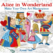 Alice in Wonderland (Art Colouring Book) : Make Your Own Art Masterpiece, Paperback / softback Book