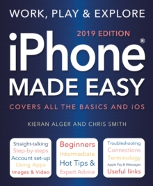 iPhone Made Easy (2019 Edition), Paperback / softback Book