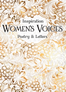 Women's Voices : Poetry & Letters, Hardback Book