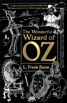 The Wonderful Wizard of Oz, Hardback Book