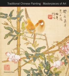 Traditional Chinese Painting Masterpieces of Art, Hardback Book