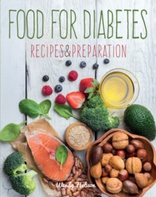 Food for Diabetes : Recipes & Preparation, Hardback Book