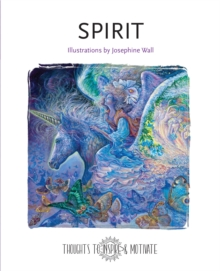 Spirit : Illustrated by Josephine Wall, Hardback Book