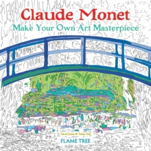 Claude Monet (Art Colouring Book) : Make Your Own Art Masterpiece, Paperback / softback Book