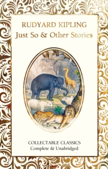 Just So & Other Stories, Hardback Book