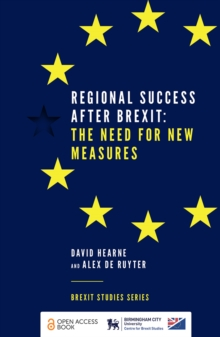 Regional Success After Brexit : The Need for New Measures, Paperback / softback Book