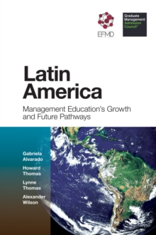 Latin America : Management Education's Growth and Future Pathways, Hardback Book