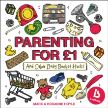 Ladbaby - Parenting for GBP1 : ...and other baby budget hacks, Hardback Book