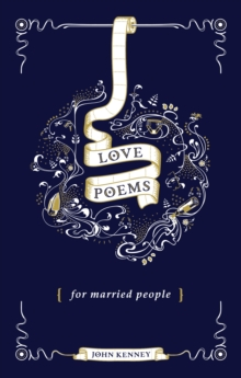 Love Poems for Married People, Hardback Book