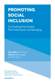 Promoting Social Inclusion : Co-Creating Environments That Foster Equity and Belonging, Hardback Book