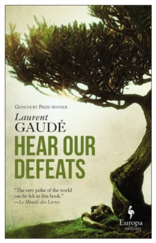 Hear Our Defeats, Paperback / softback Book