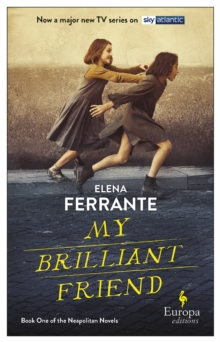 My Brilliant Friend (tv Tie-in), Paperback / softback Book
