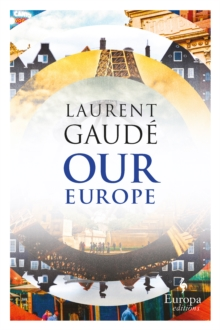 Our Europe : Banquet of Nations, Paperback / softback Book