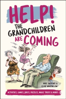 Help! The Grandchildren are Coming : Activities, Jokes and Puzzles and More!, EPUB eBook