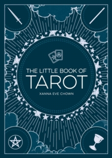 The Little Book of Tarot : An Introduction to Fortune-Telling and Divination