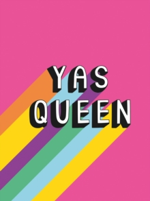 Yas Queen : Uplifting Quotes and Statements to Empower and Inspire, PDF eBook