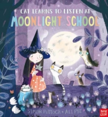 Cat Learns to Listen at Moonlight School, Hardback Book