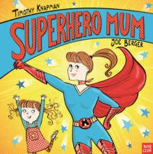 Superhero Mum, Hardback Book