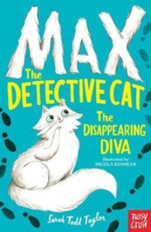 Max the Detective Cat: The Disappearing Diva, Paperback Book