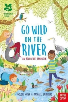 National Trust: Go Wild on the River, Hardback Book